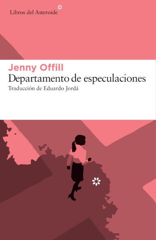 Jenny Offill. Departamento de investigaciones