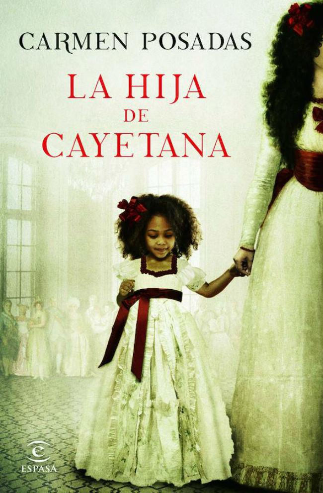 La hija de Cayetana, de Carmen Posadas