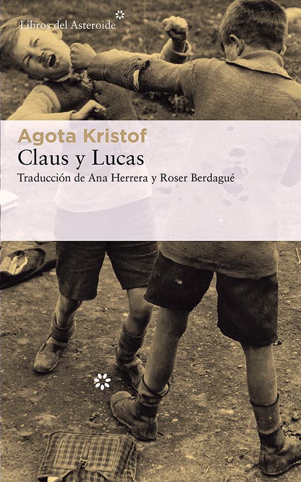 claus-y-luc-agota-kristof